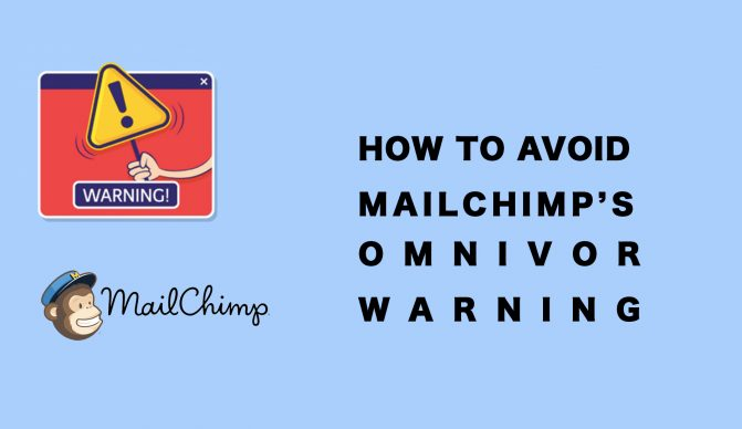 How to Avoid Mailchimp's Omnivore Warning